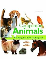Companion Animals: Their Biology Care Health and Management (2nd Edition) by $63.63