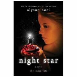 The Immortals: Night Star 5 by Alyson Noël NEW 2010 Paperback $6.99