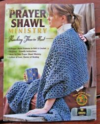The Prayer Shawl Ministry Reaching Those in Need Lion Brand 2005 $7.99