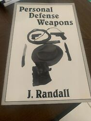 Personal Defense Weapons by J. Randall $12.85