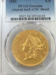 1850 P $20 GOLD DOUBLE EAGLE PCGS MS UNC DETAILS $38000 in MS62 $4879.99