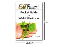 The Northwest Forager's Pocket Guide to Wild Edible Plants Foraging Field Book