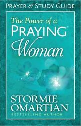 The Power of a Praying® Woman Prayer and Study Guide by Omartian Stormie $6.00