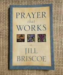 Prayer That Works by Jill Briscoe English Paperback Book Free Shipping! $14.99