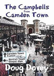 The Campbells from Camden Town by Dovey Doug $8.25