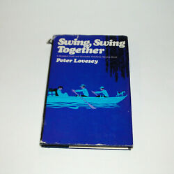 Swing Swing Together Peter Lovesey 1976 Hardcover $5.99
