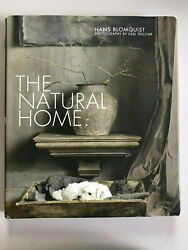 THE NATURAL HOME BY HANS BLOMQUIST 2012 HARDCOVER BOOK $49.00
