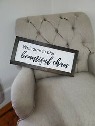 Welcome To Our Beautiful Chaos Farmhouse Wood Sign Rustic Family Handmade $46.00