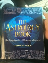 The Astrology Book by James R. Lewis Encyclopedia Of Heavenly Influences $7.50