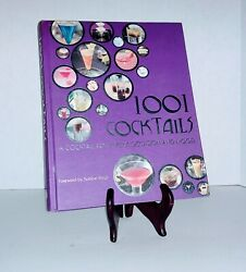 1001 Cocktails: A Cocktail for every occasion and mood 2008 Hardcover $10.00