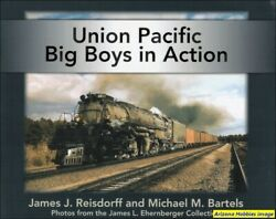 Union Pacific Big Boys In Action $26.95