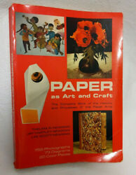 Paper as Art And Craft Thelma Jay Hartley Lee Scott Newman Vintage 1977 $10.00
