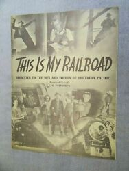 """""""This is my Railroad"""" Southern Pacific Railroad Sheet Music F.G. Fitzpatrick A.T $49.99"""