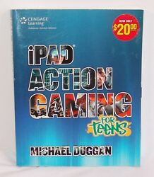 iPad Action Gaming for Teens Duggan Michael Good Condition Book $14.99