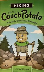 Book Hiking for the Couch Potato : A Guide for the Exercise Challenged $5.00