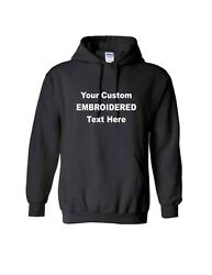 Add Your Own Text Custom Personalized EMBROIDERED Sweatshirt Hoodie Size Large $29.99