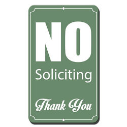 No Soliciting Style 1 Novelty Funny Metal Sign 8 in x 12 in $14.99