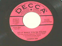 SANDRA DEE Do It While Your Young Questions Decca Promo Teen Pop 45