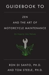 Guidebook to Zen amp; Art of Motorcycle Maintenance by Ron Di Santo NEW FREE SHIP $14.99