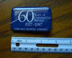 Chicago Midway Airport 60 years of Commercial Service pin button pinback