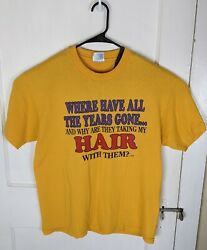 Vtg Hanes 50 50 Where Did Hair Go Shirt Novelty Funny Fun Old 1996 Quote Large $26.00
