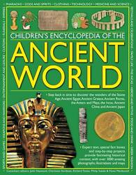 Children's Encyclopedia of the Ancient World: Step back in time to discover the