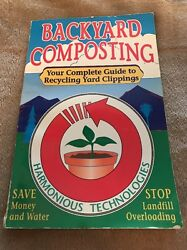 Backyard Composting: Your Complete Guide to Recycling Yard Clippings B17 $11.30