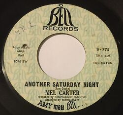 MEL CARTER Another Saturday NightComin From You 45 Bell