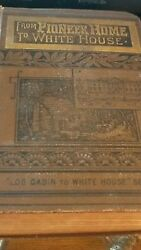 RARE FROM PIONEER HOME TO WHITE HOUSE JAMES EARLE 1889 LOG CABIN SERIES LINCOLN