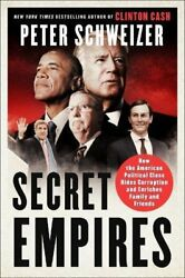 Secret Empires: How the American Political by Peter Schweizer Hardcover 2018 $21.57