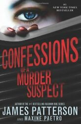 Confessions of a Murder Suspect (#1 New York Times bestseller) (Confessions Nove