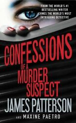 NEW Confessions of a Murder Suspect by James Patterson