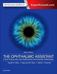 The Ophthalmic Assistant: A Text for Allied and DOMS(London) FRCS(C) PB..