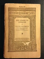 Riverside Literature Series Number 182 She Stoops to Conquer by Goldsmith 1908