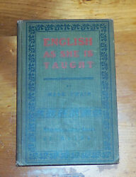 English as She is Taught. Mark Twain. 1900. 1st edition