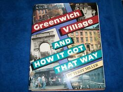 Greenwich village and how it got that way by terry miller 1991 1st edition