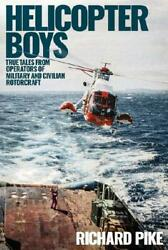 Helicopter Boys by Richard Pike author GBP 15.38