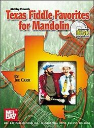 Texas Fiddle Favorites for Mandolin by Joe Carr with Instructional CD - Mel Bay