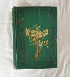 The Royal Path of Life by T. L. Haines and L. W. Yaggy  HC c1880 (selfhelp suc