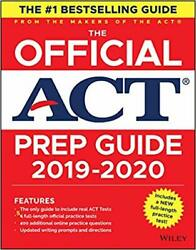 The Official ACT Prep Guide 2019-2020 (Book + 5 Practice Tests + Bonus Onlin...