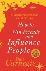 How To Win Friends amp; Influence People By Dale Carnegie New Paperback Book $10.90