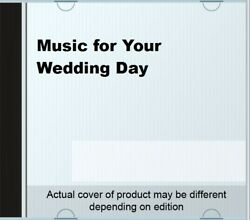Music for Your Wedding Day.