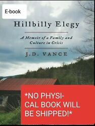 Hillbilly Elegy: A Memoir of a Family and Culture in Crisis (Read Description)