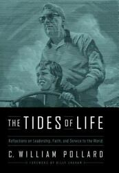 The Tides of Life: Learning to Lead and Serve as You Navigate the Currents of Li