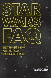 Star Wars FAQ: Everything Left to Know About the Trilogy That Chang...
