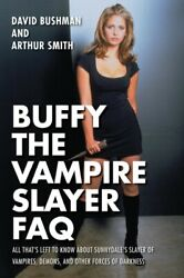 BUFFY THE VAMPIRE SLAYER FAQ