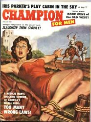 CHAMPION FOR MEN AUG 1959 FEMALE BONDAGE TORTURE PULP CHEESECAKE PIX $133.00