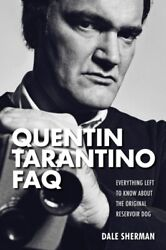 Quentin Tarantino FAQ: Everything Left to Know About the Original R...