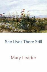 She Lives There Still by Leader Mary  New 9781848615847 Fast Free Shipping