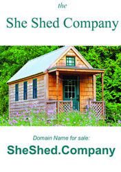 SHE SHED Company  -  Domain Name for sale: SheShed.Company
